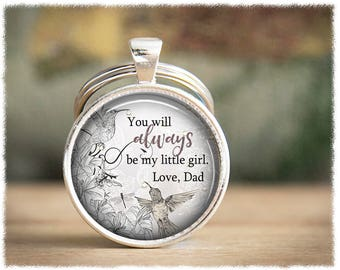 Daughter Keychain • Gift For Daughter • Daughter Graduation • Father Daughter • Daughter Gifts • You Will Always Be My Little Girl