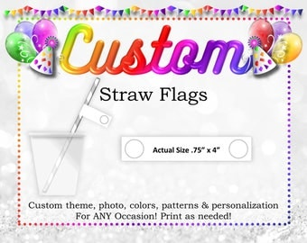 Custom Straw Flags, Custom DIY Printable Party Decorations, Custom Kids Party Printables