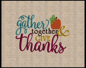 Gather together and Give Thanks Fall Embroidery Design Pumpkin Embroidery Design Leaf Embroidery Design 4 sizes 5x7 up to 8x10