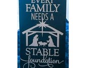 Ready To Ship - Every Family Needs A Stable Foundation, nativity, Block, Christmas, Home Decor