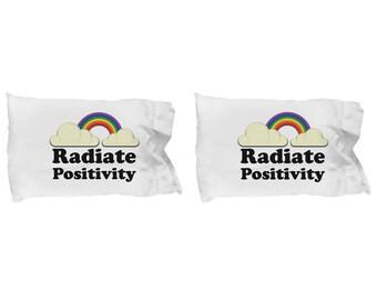 Radiate Positivity Pillowcases (SET of 2) Funny Gift Sarcastic Gag Joke Sunshine Happy Rainbow