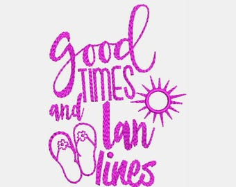 Good Time and Lane Lines Machine Embroidery Designs - Saying Patterns 390