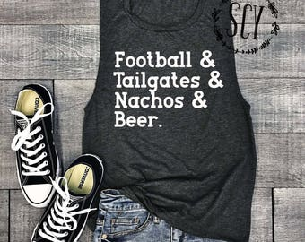 Football and Tailgates and Nachos and Beer Muscle Tank Top. Football Tank Top. Game Day Shirt. Sports Tank Top
