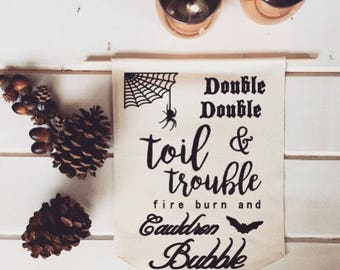 Double Double Toil and Trouble Fall Banner; Halloween Home Decor; Fall Sign; Fall Decoration; Autumn Decor