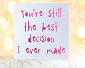 You're my best decision, funny birthday, Card for him, husband boyfriend, snarky card, sarcastic card,no gift card, snarky birthday card