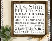Teacher Retirement Sign / Retirement Gift / Retire / Farmhouse / Framed / Rustic teacher sign / Teacher retirement