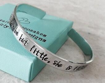 Sale Sale!  Though she be but little, she is FIERCE personalized cuff bracelet monogrammed bracelet gift jewelry hand stamped cuff bracelet
