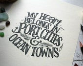 """ODDS & ENDS SALE - My Heart Belongs in Port Cities and Ocean Towns - 8""""x10"""" buttercream print, hand lettered nautical illustration"""