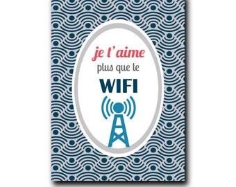 Postcard: I love you more than WIFI
