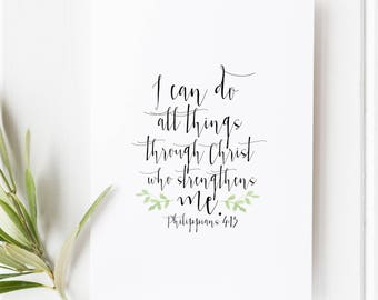 Philippians 4:13 - I can do all things through Christ who strengthens me - Scripture art - Bible verse - Illustrated verse - Verse for women