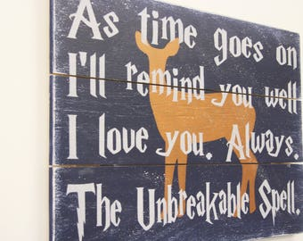 Harry Potter Quote Wall Decor The Unbreakable Spell Wood Sign Patronus Wall Art Distressed Wood Sign Anniversary Gift