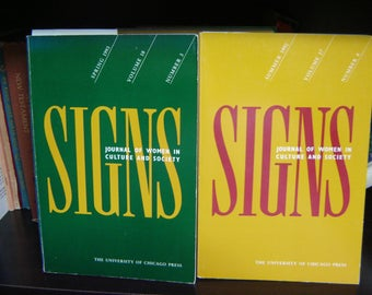 2 SIGNS, Journal of Women In Culture And Society, Summer 1992 & Spring 1993. Int'l Journal in Women's/Gender Studies.