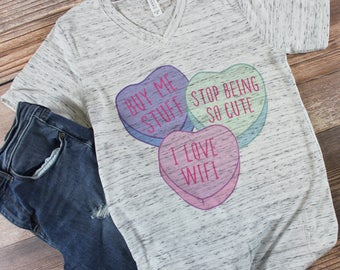 Conversation Heart Shirt/ Womens Valentines Day Shirt/ Valentines Day Shirt Women/ Anti Valentines Day Shirt/ Funny Valentines Day Shirt