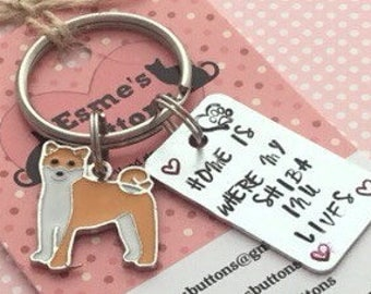 Shiba Inu gift, Hand Stamped, Key Ring,  Home is where my Shiba Inu lives,  dog lover gift, gift for him, gift for her,