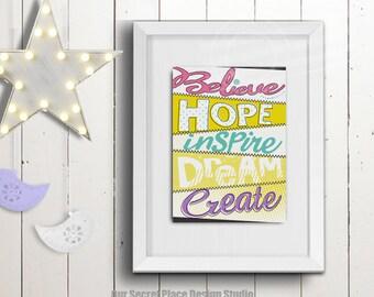 DIGITAL Believe Hope Inspire Dream Create Girls Inspirational Wall Art Girls Bedroom Wall Art for Girls Room Wall Art for Girls Bedroom