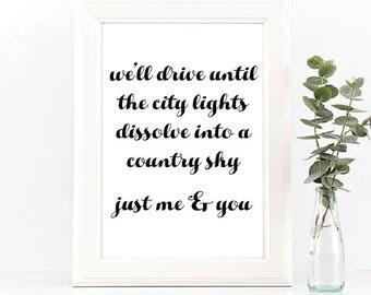 Just Me & You // Art Print // Zac Brown Band Lyrics // Home Decor // Gift Idea