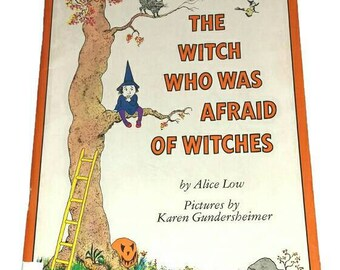 Vintage WITCH Story BOOK Witch Who Was Afraid of Witches 1980s Childrens Witchcraft Kids Wiccan Halloween Book Cartoon StoryBook Alice Low