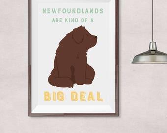 Newfoundland dog • newfoundlands are kind of a big deal poster (brown)
