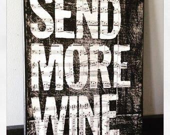 """Canvas  art quote, custom quote """"Send More Wine"""" 11 X 14 Canvas"""