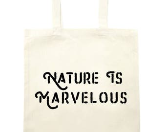Nature is marvelous Tote Bag - natural