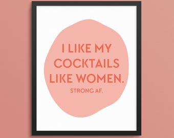 Feminist Art Print. Feminist AF. Feminist Wall Decor. Bar Cart Decor. Feminist Art Print. Feminism Prints. Cocktail Print. Apartment Decor
