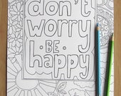 Don't Worry Be Happy - A4 Printable Colouring Page, PDF Download, Adult Colouring, Inspirational Quote, Mindfulness