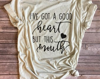 Women's tee, Good heart, bad mouth, graphic tee, women's apparel, women's tshirt