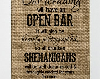 8x10 In Our Wedding We Have An Open Bar / Burlap Print Sign UNFRAMED / Rustic Shabby Chic Open Bar Wedding Decor Sign