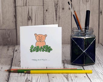 Greetings Card - Happy as a pig in....! hand-drawn&coloured birthday thankyou notelet