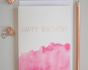 Happy Birthday rose gold foil greeting card