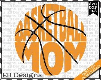 Basketball Mom SVG DXF EPS Cutting Machine Files Silhouette Cameo Cricut Basketball Vinyl Cut File Basketball Vector svg file