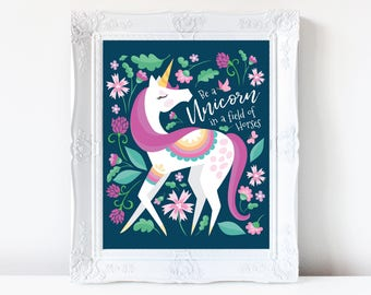 Unicorn art print - Be a Unicorn in a field of horses - unicorn wall decor, unicorn poster, unicorn digital, nursery wall art, wall art