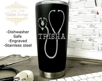 Personalized OB Nurse Mug - Dishwasher Safe - 20 oz Matte Black Stainless Steel Travel Coffee Tumbler Labor and Delivery Gift - Midwife Gift