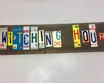 WITCHING HOUR License letters that spell-license plate art.