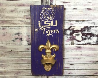 Lsu Sign l LSU Tigers   LSU Bottle Opener   LSU Bar Sign l Geaux Tigers l Fleur De Lis Beer Bottle Opener l Louisiana gifts l