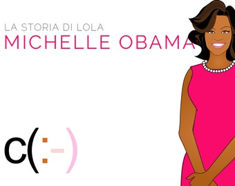 Lola meets Michelle Obama and Bo - Lola paper doll stories and friends