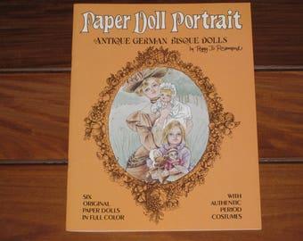 1985 Paper Doll Portrait Antique German Bisque Dolls Book by Peggy Jo Rosamond (Uncut)