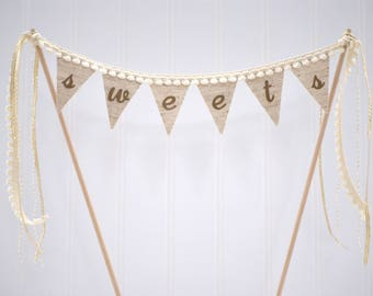 Sweets Cake Topper | Rustic Wedding Cake Topper | Cake Table Decor | Sweet Cake Bunting | Linen and Gold Cake Topper