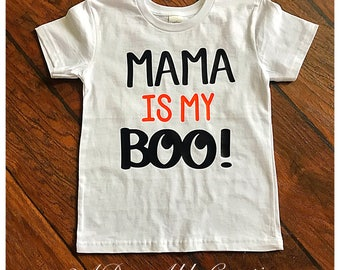 Mama is My Boo shirt