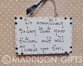Daily Motivational Quote Plaque Inspirational Hanging Wall Decor Gift Idea