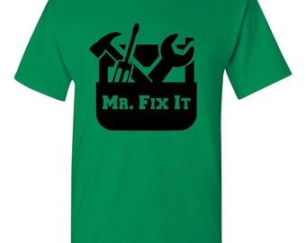 Mr. Fix it shirt