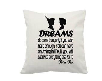 Dreams do come true Quote on a Linen Cushion Cover