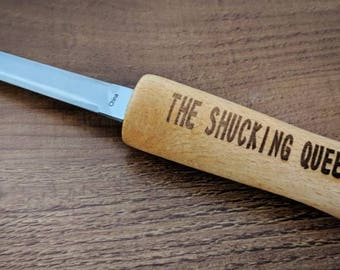 The Shucking Queen - Engraved Oyster Knife