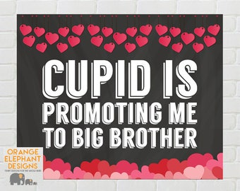 Cupid is Promoting Me To Big Brother, Valentines Pregnancy Announcement, Big Brother Pregnancy Announcement, Digital Download, 8x10, PDF