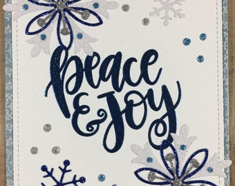 Handmade Christmas Card- Snowflakes -Peace and Joy
