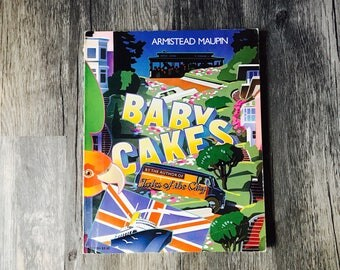 Baby Cakes by Armistead Maupin, 1982 First Edition, Stated