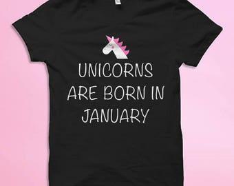 Custom Unicorn Shirt, January Birthday Shirt, Unicorn Shirts, Unicorn Gifts, Cute Unicorn T-Shirt Unicorn Girls Shirt, Womens Unicorn Shirt