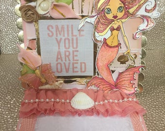 Mermaid Easel Card • Smile You Are Loved ( 7 x 6 in)