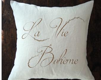 French Linen Pillow. La Vie Boheme. French Country Pillow. Cottage Pillow. French Script Pillow. French Farmhouse.