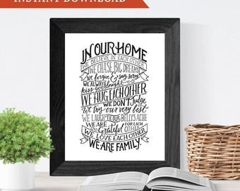 Printable Wall Art, Hand Lettering, Home Decor // In Our Home // We Are Family // House Rules // Instant Download
